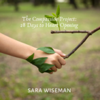 * The Compassion Project: 28 Days to Heart Opening