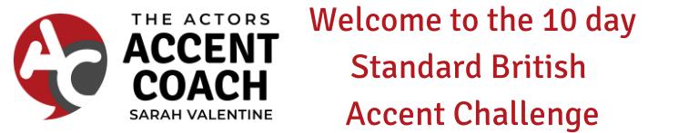 Solo 10 Day Standard British Accent Challenge
