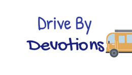 Drive By Devotions - 2 Day Sample