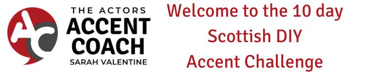 DIY - Scottish Accent Challenge