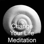 Change Your Life Meditation