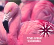 Friday Fitness Fashionistas