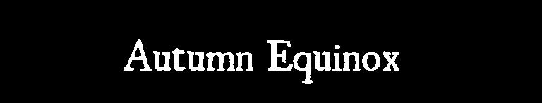 Autumn Equinox 2020