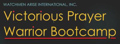7-Week Victorious Prayer Warrior Bootcamp - Train the Trainer Program (Spring 2021)