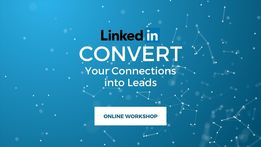 LinkedIn Convert: Turn your Network into Leads