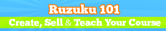Ruzuku 101: Create Your Course