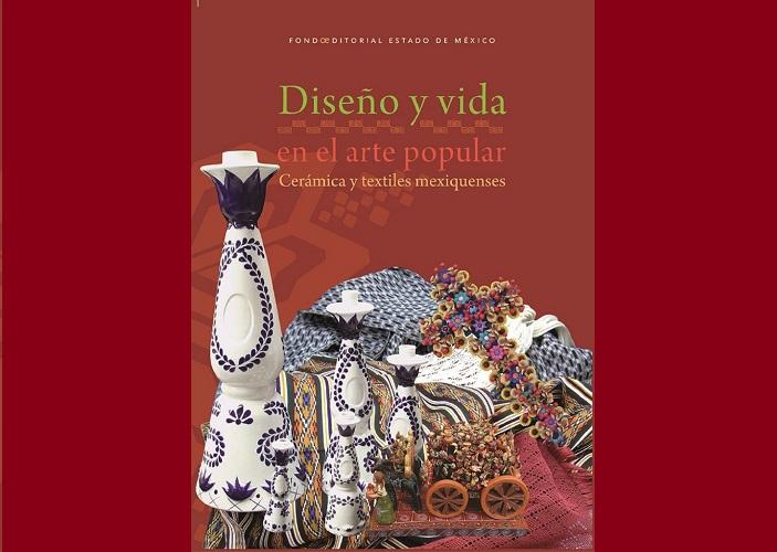 CONOCE EL ARTE POPULAR, CERÁMICA Y TEXTILES MEXIQUENSES EN ESTE LIBRO GRATUITO