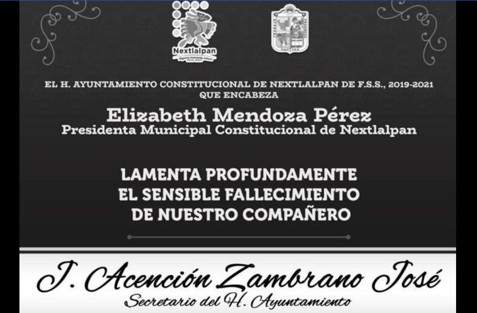 POR COVID-19 FALLECE SECRETARIO DEL AYUNTAMIENTO DE NEXTLALPAN Y DECLARAN LUTO MUNICIPAL