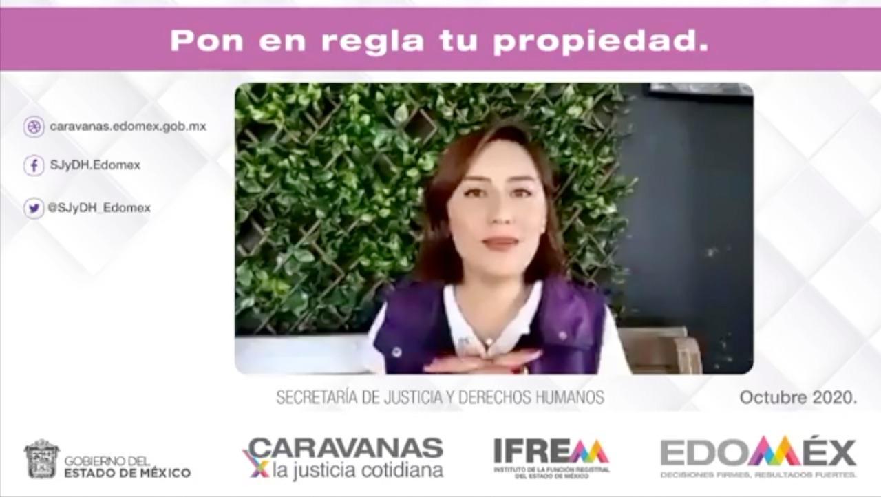 MEXIQUENSES REGULARIZAN SU PATRIMONIO CON LAS CARAVANAS POR LA JUSTICIA COTIDIANA