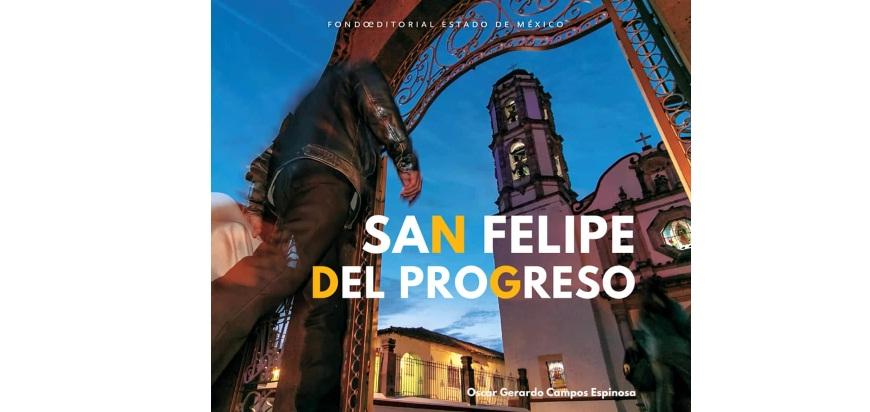 PRESENTAN A SAN FELIPE DEL PROGRESO A TRAVÉS DE LIBRO DEL FOEM