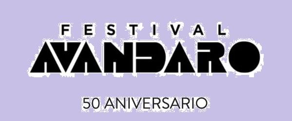 FESTIVAL AVÁNDARO ANUNCIA EDICIÓN ESPECIAL PARA CELEBRAR SUS 50 AÑOS