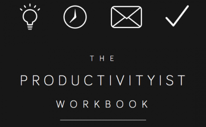 The Productivityist Workbook
