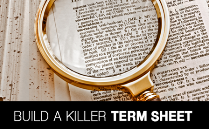 Build a Killer Term Sheet