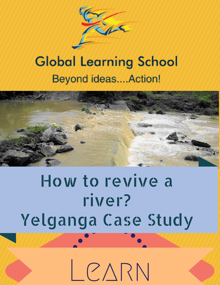 How to revive a River- Yelganga Case Study