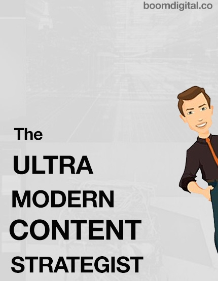 The Ultramodern Content Strategist
