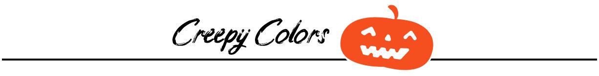 Creepy Colors