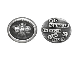 "The Lipstick Ranch Pewter ""Be Yourself Everyone Else Is Taken"" Bee Wax Seal Charm 23x27mm"