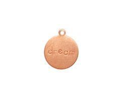 "Copper ""Dream"" Round Charm 13x15mm"
