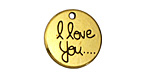 "Antique Gold (plated) ""I Love You"" Disc Charm 20mm"