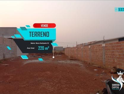 Ver mais detalhes de Terreno com 0 Dormitórios  em Novo Horizonte III - Sorriso/MT