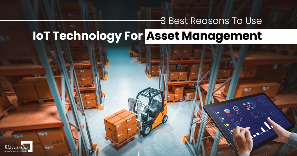 3-best-reasons-to-use-iot-technology-for-asset-management