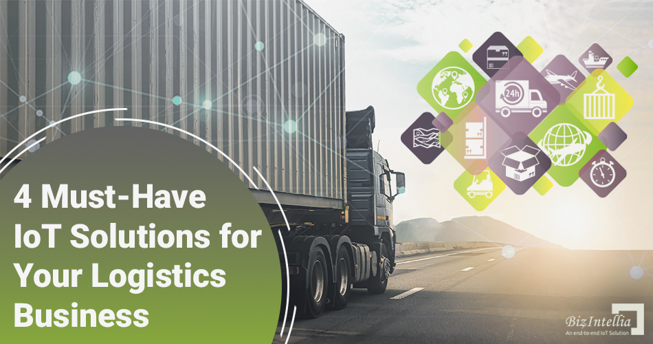 4-must-have-IoT-solutions-for-your-logistics-business
