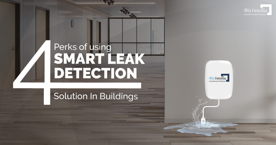 4-perks-of-using-smart-leak-detection-solution-in-buildings