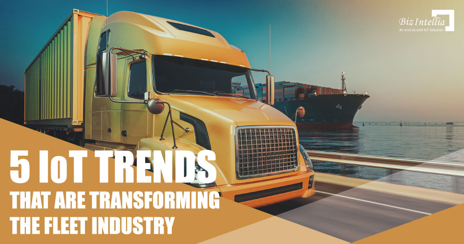 5-iot-trends-that-are-transforming-the-fleet-industry