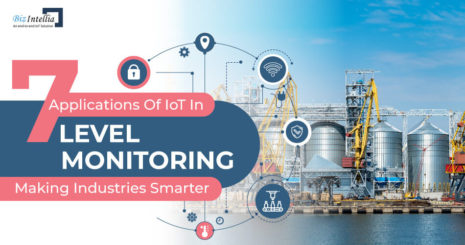 7-applications-of-iot-in-level-monitoring-making-industries-smarter
