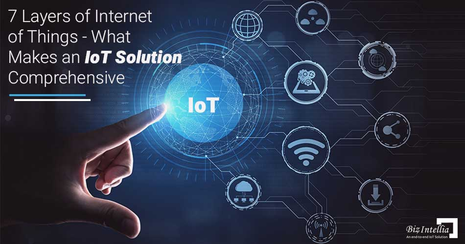 7-layers-of-iot-what-makes-an-iot-solution-comprehensive