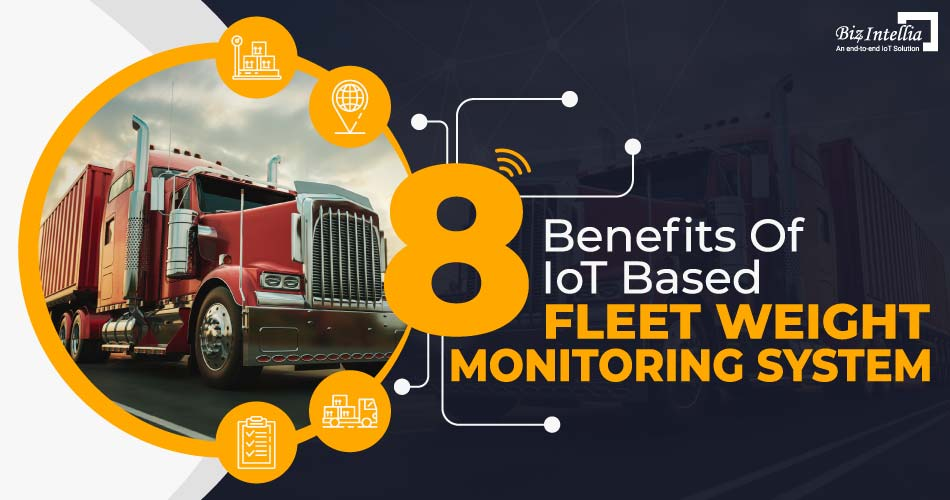 8-benefits-of-iot-based-fleet-weight-monitoring-system