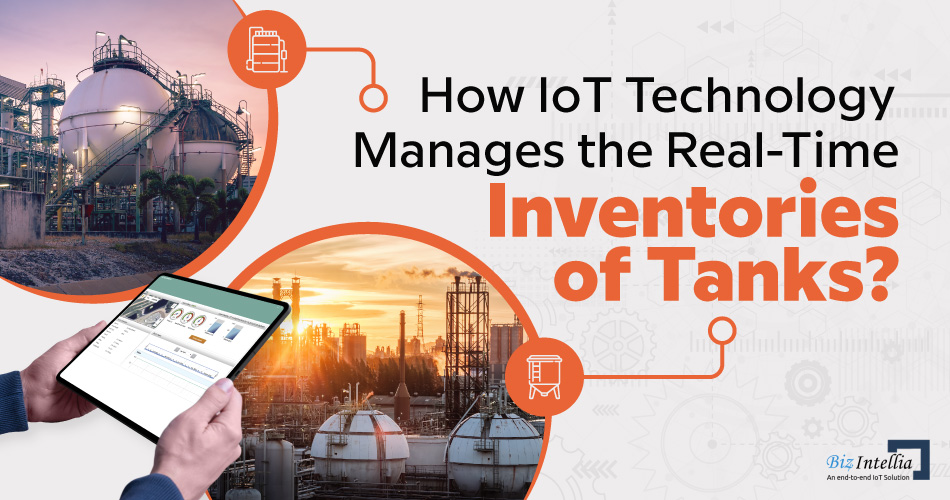 How-iot-technology-manages-the-real-time-inventories-of-tanks