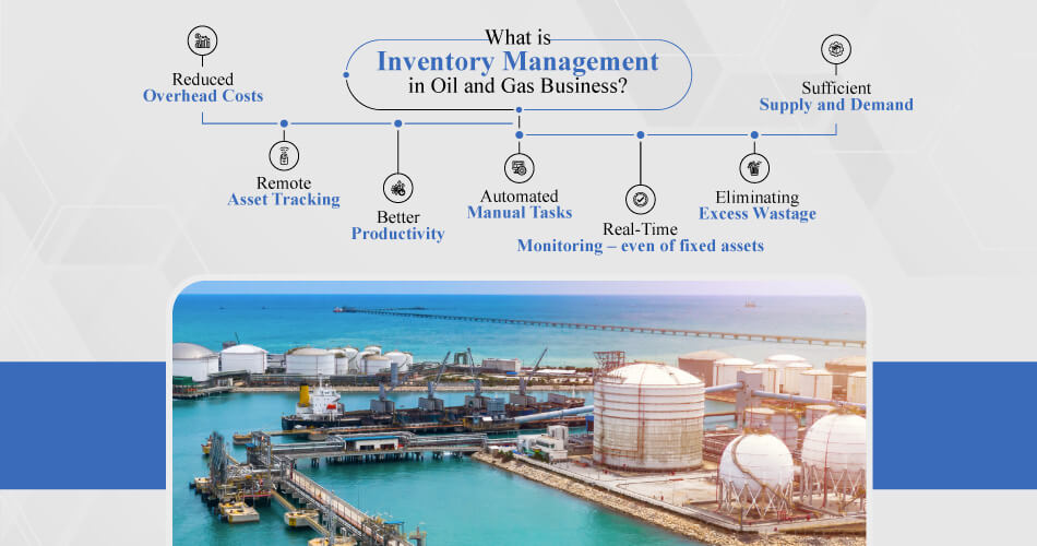 What-is-Inventory-Management-in-Oil-and-Gas-Business