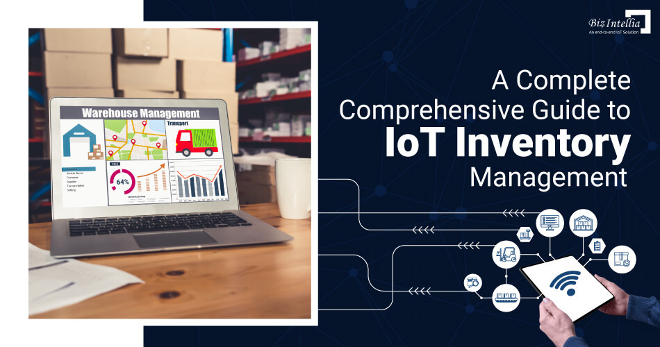 a-complete-comprehensive-guide-to-iot-inventory-management