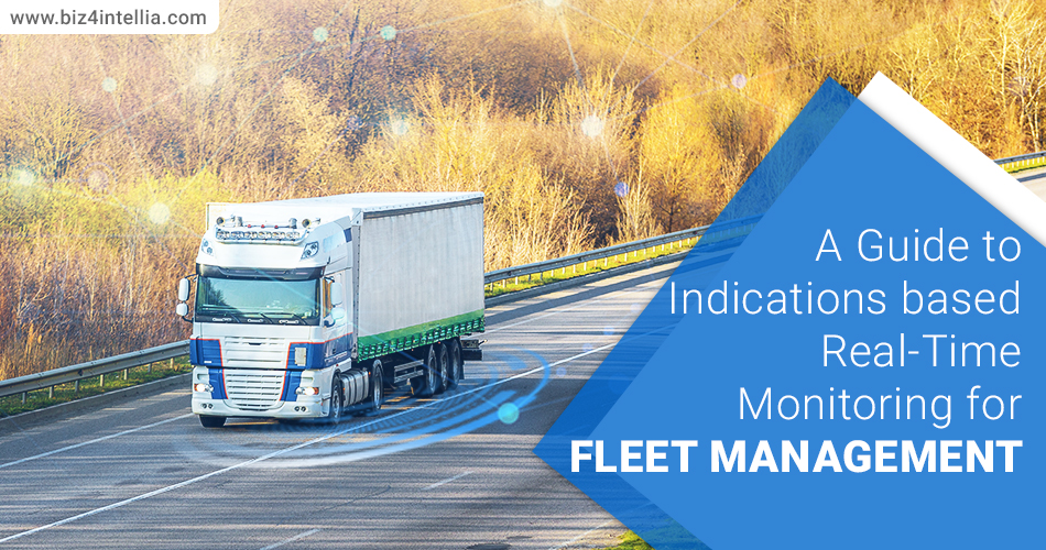 a-guide-to-indications-based-real-time-monitoring-for-fleet-management