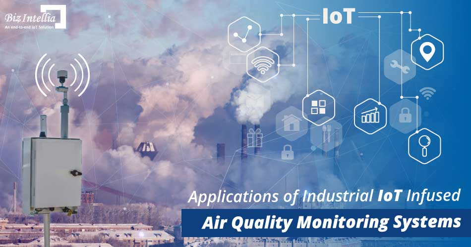 applications-of-industrial-iot-infused-air-quality-monitoring-systems