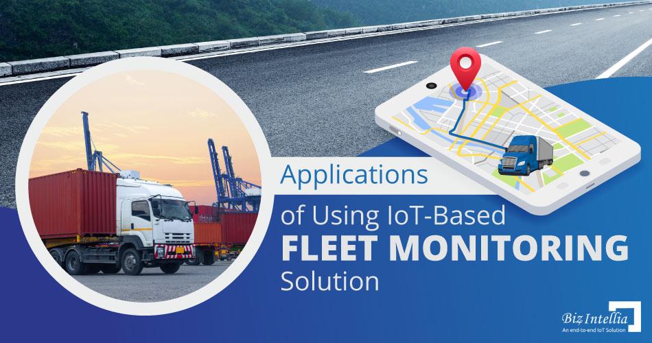 applications-of-using-iot-based-fleet-monitoring-solution