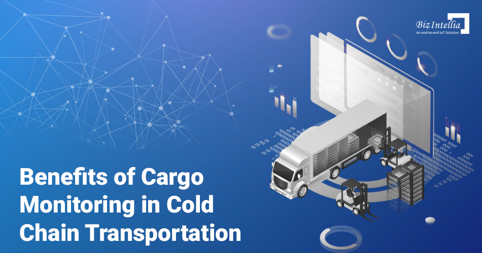 benefits-of-cargo-monitoring-in-cold-chain-transportation