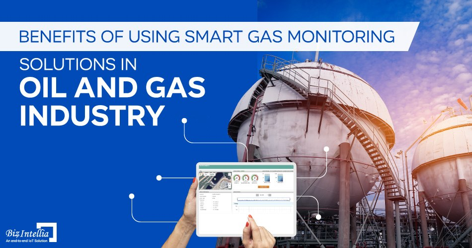 benefits-of-using-smart-gas-monitoring-solutions-in-oil-and-gas-industry