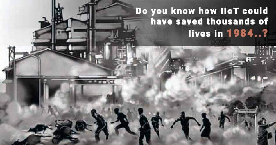 do-you-know-how-iiot-could-have-saved-thousands-of-lives-in-1984