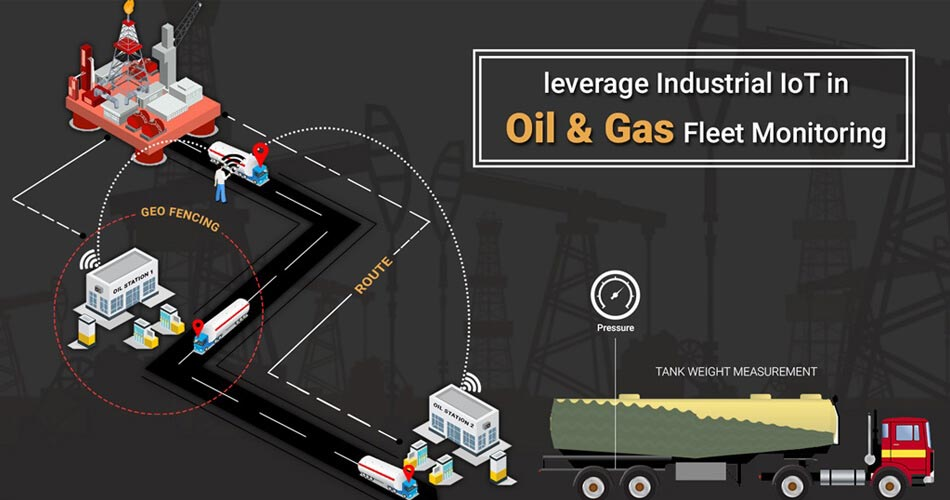 how-can-you-leverage-industrial-iot-in-oil-and-gas-fleet-monitoring