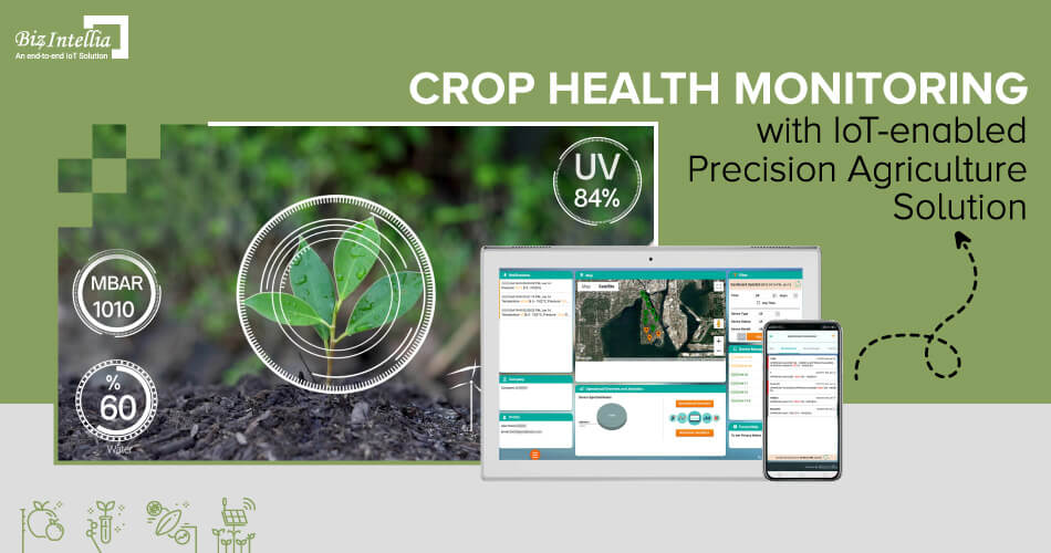 crop-health-monitoring-with-iot-enabled-precision-agriculture-solution