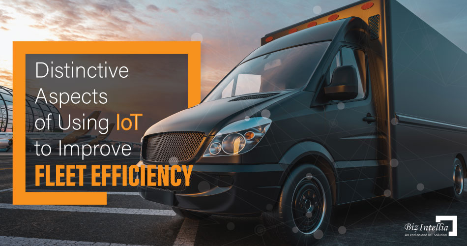 distinctive-aspects-of-using-iot-to-improve-fleet-efficiency
