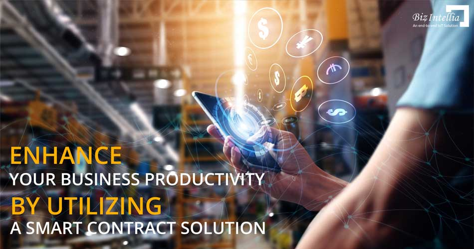 enhance-your-business-productivity-by-utilizing-a-smart-contract-solution