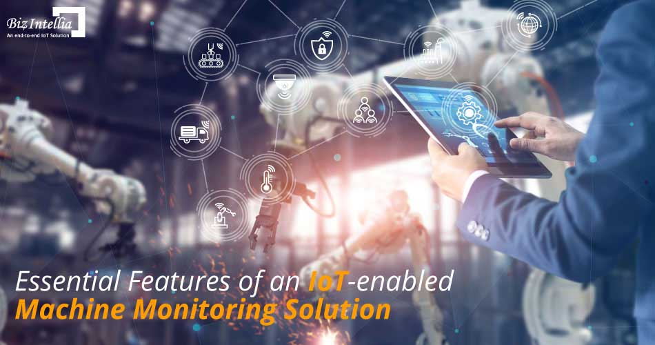 essential-features-of-an-iot-enabled-machine-monitoring-solution