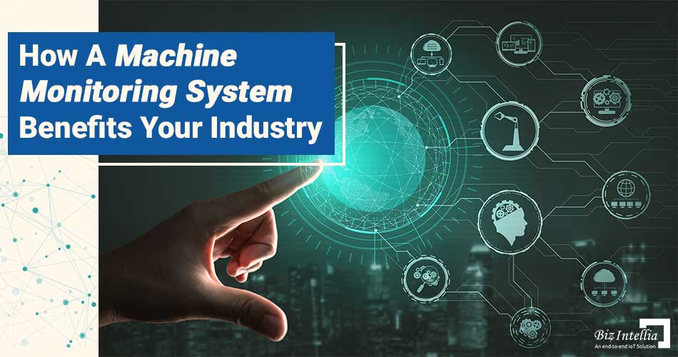 how-a-machine-monitoring-system-benefits-your-industry