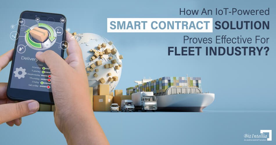 how-an-iot-powered-smart-contract-solution-proves-effective-for-fleet-industry