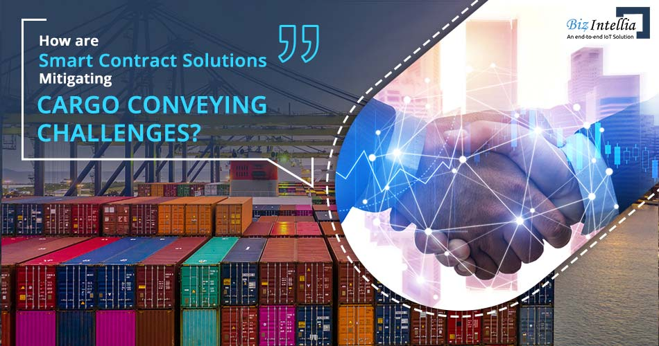 how-are-smart-contract-solutions-mitigating-cargo-conveying-challenges