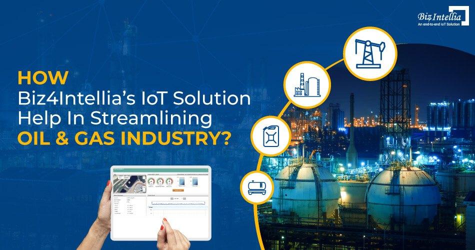 how-biz4intellias-iot-solutions-help-in-streamlining-oil-&-gas-industry