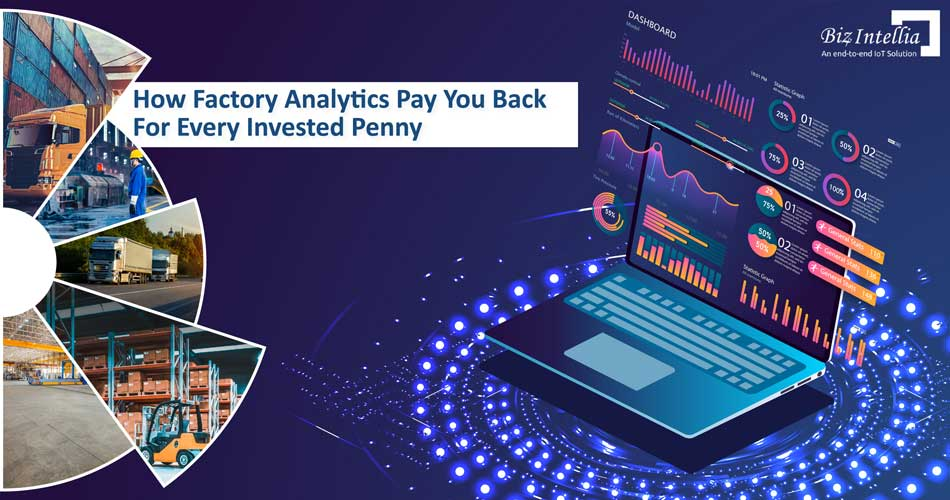 how-factory-analytics-pay-you-back-for-every-invested-penny